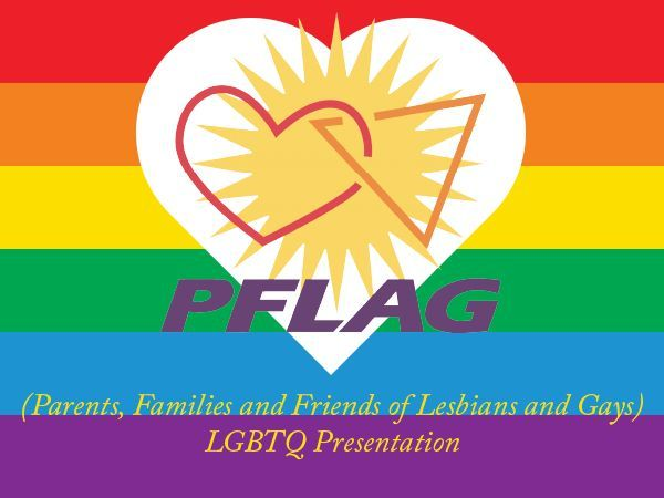 PFLAG (Parents, Families and Friends of Lesbians and Gays ...