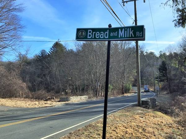 Looking For Bread and Milk? Not On Bread and Milk Road, or Street