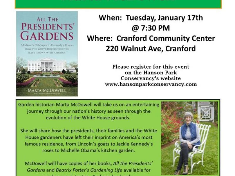 All The Presidents Gardens Presentation With Marta Mcdowell