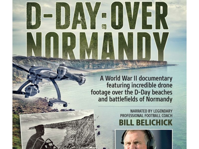 Bill Belichick Narrated D Day Over Normandy Film World