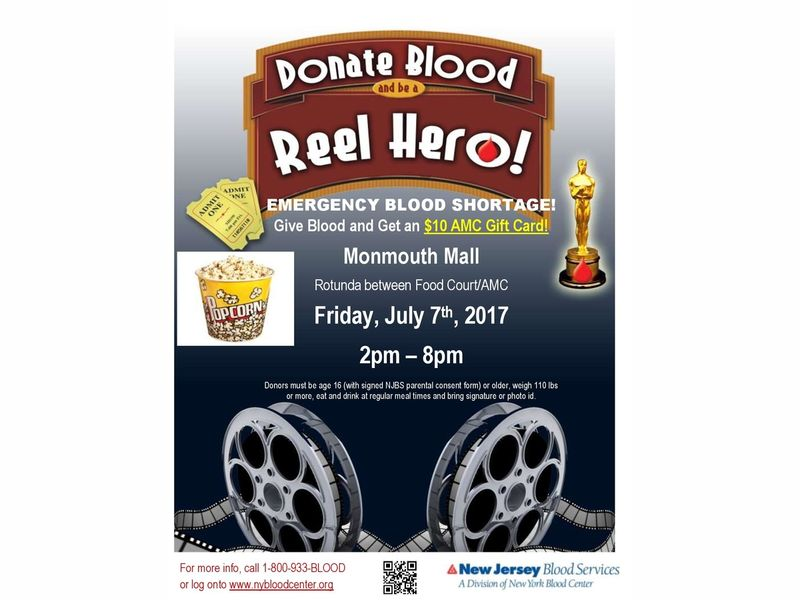 give blood at monmouth mall on july 7th get a 10 amc
