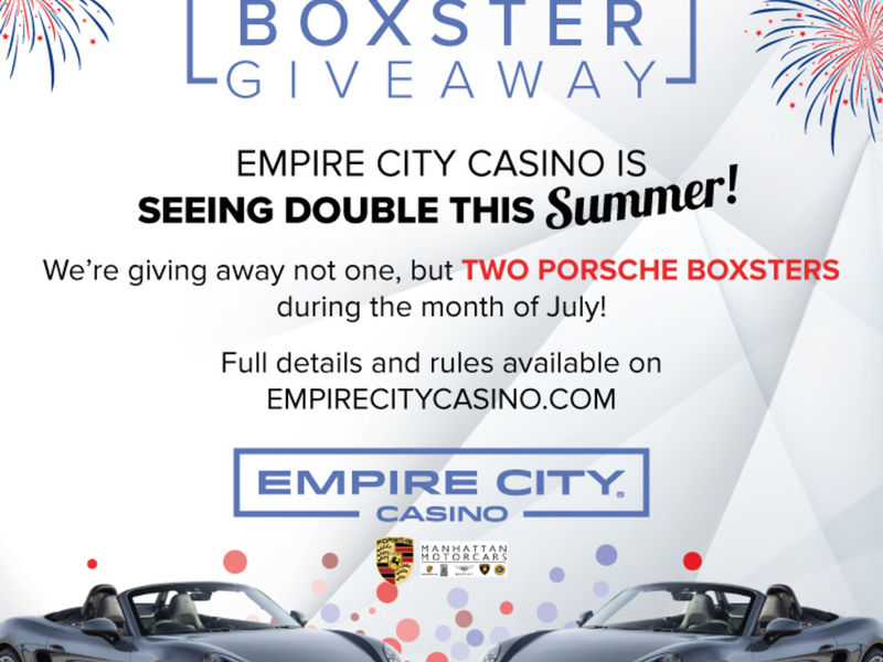Empire City To Give Away Two Porsche Boxsters In July