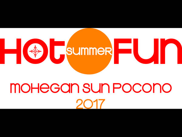 Hot Summer Fun All Season Long At Mohegan Sun Pocono ...