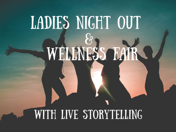 Storyteller's Cottage to host Ladies Night Out: Wellness Fair
