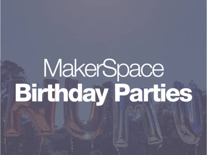 Build Your Own MakerSpace Birthday Los Gatos CA Patch