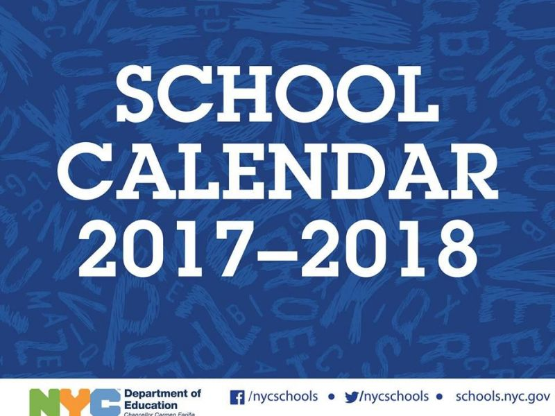 Nyc 2017 18 School Year Calendar First Day Of School Vacations