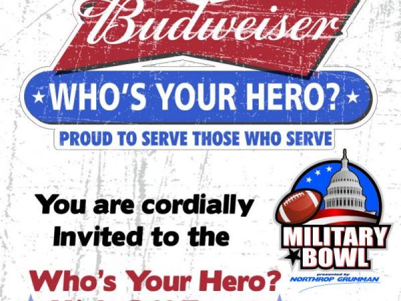 Military Bowl Announces U0027Budweiser Whou0027s Your Hero?u0027 Promotion