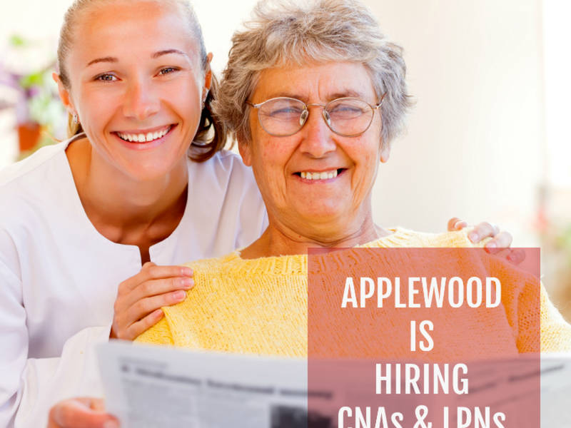 Applewood Is Hiring Cnas And Lpns Freehold Nj Patch