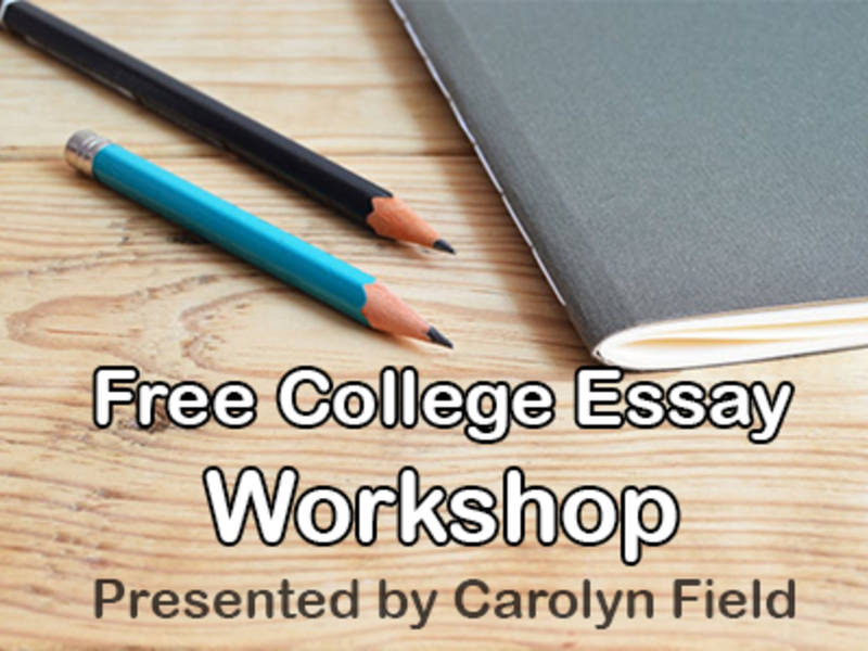Free College Essay Workshop For High School Students  Wilton Ct Patch Free College Essay Workshop For High School Students