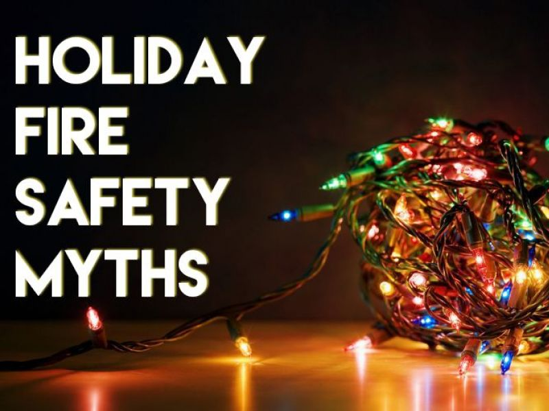 - 5 Holiday Fire Safety Myths Fort Bragg, NC Patch