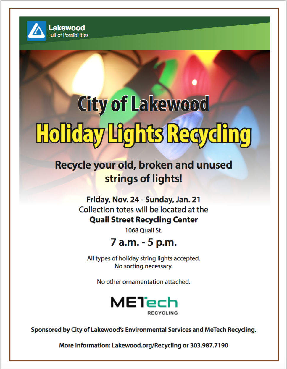 metech recycling to offer collection totes for unwanted strings of lights no other ornamentation please collection will be available friday nov