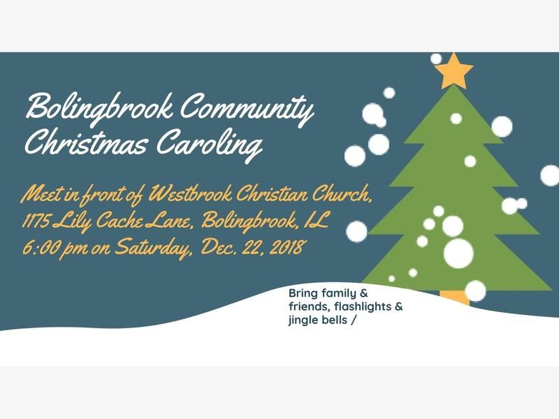 Open Invitation for Bolingbrook Community Christmas Caroling ...