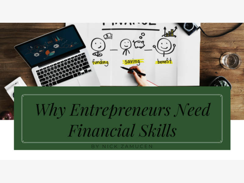 Therefore, It Becomes More Apparent That Entrepreneurs Should Invest Their  Time Into Learning Financial Skill Sets, In The Beginning, To Sav