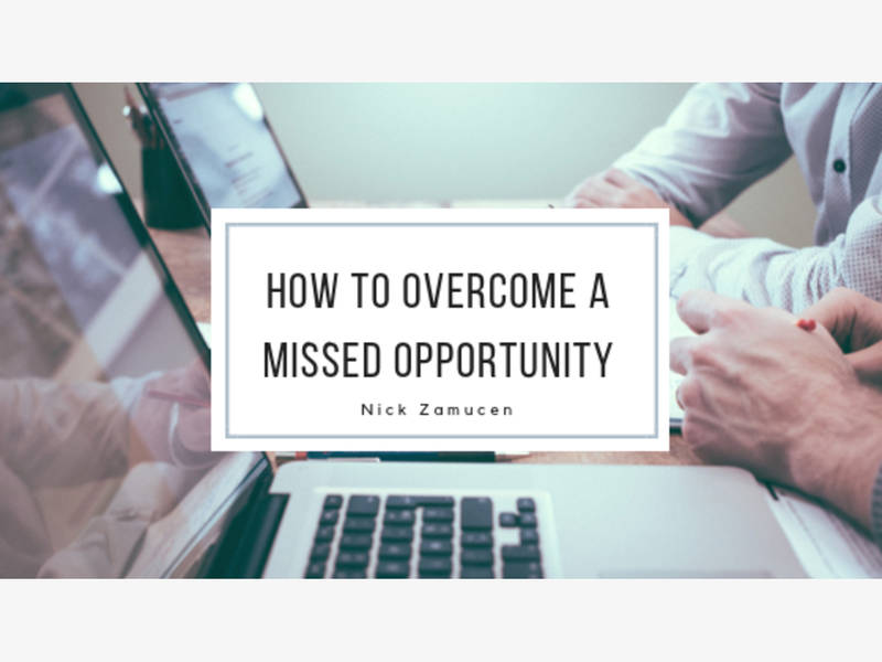 How To Overcome A Missed Opportunity