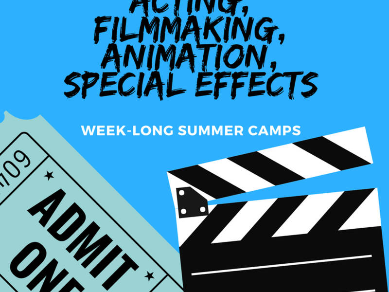 Acting/Filmmaking/Animation/Special Effects Summer Camps