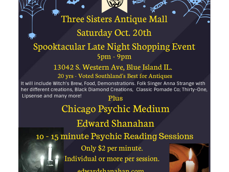 Three Sisters Antique Mall - Spooktacular Late Night Oct 20th.