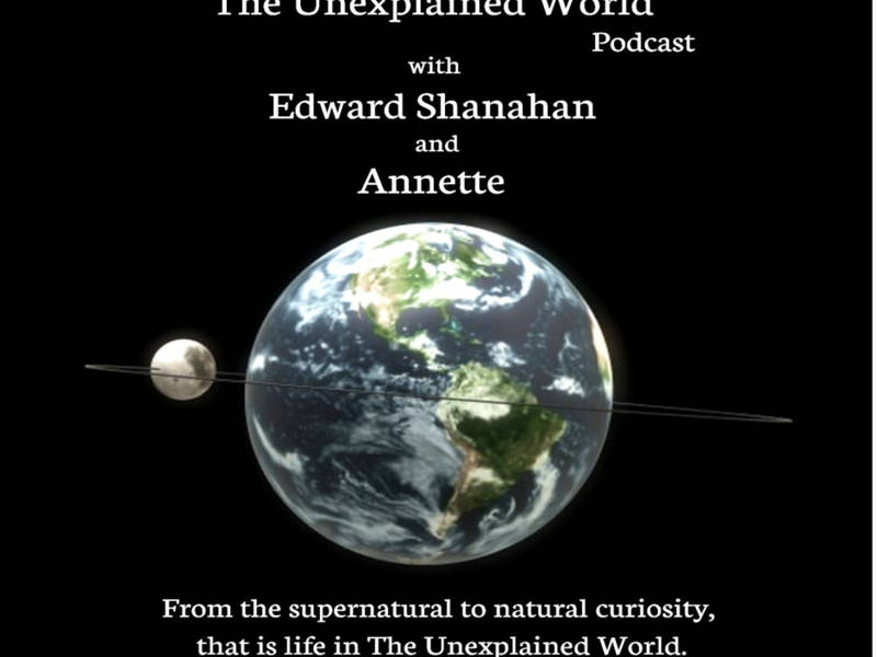 The Unexplained World - Live internet broadcast/podcast returned.