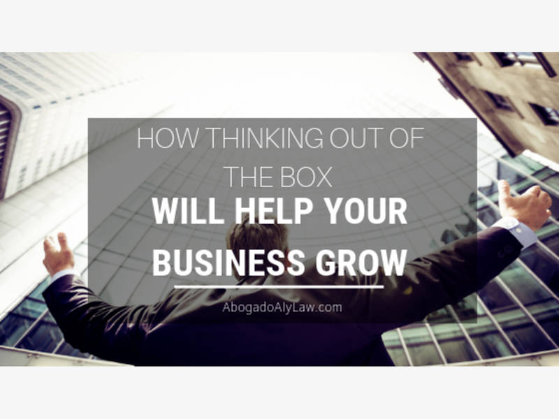 Thinking Out Of The Box Will Help Your Business Grow Abogado Aly