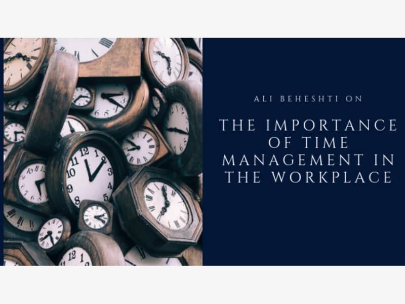 Ali Beheshti, entrepreneur, discusses time management