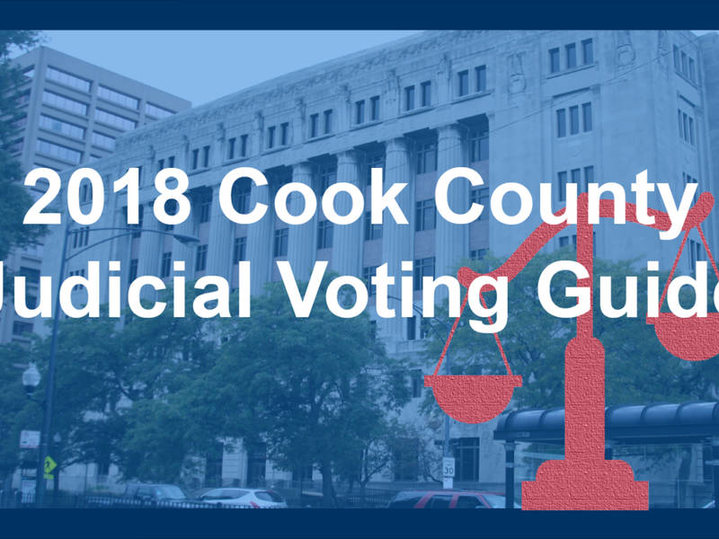 Injustice watch 2018 cook county judicial voting guide | injustice.