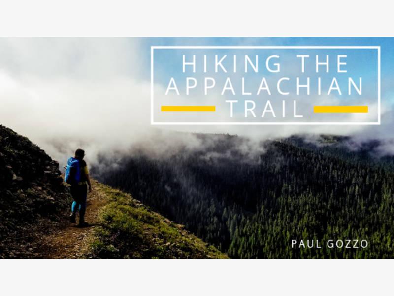 Paul Gozzo on Hiking the Appalachian Trail