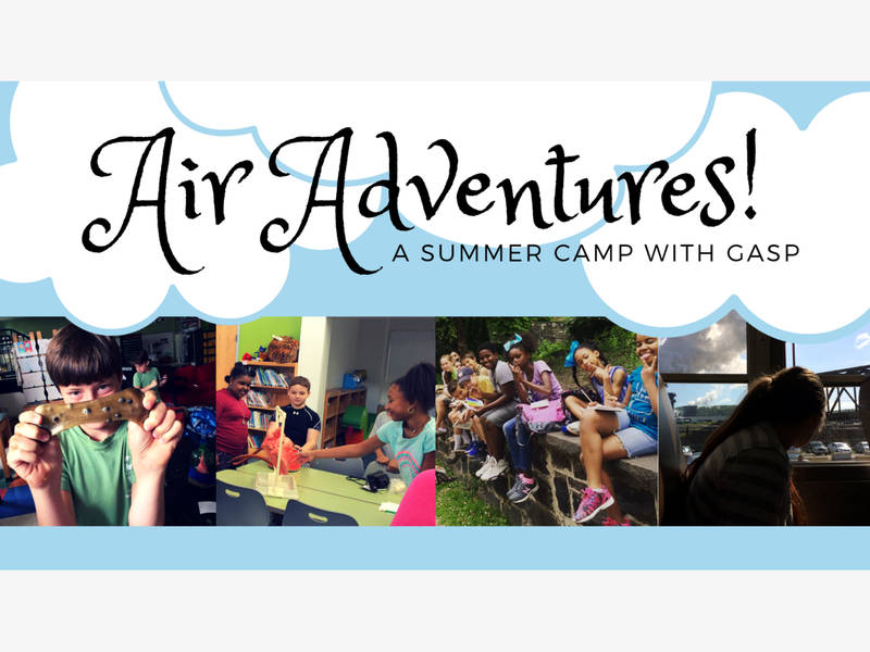 Registration Now Open for Air Adventures—A Summer Camp with GASP