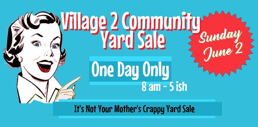 Community Yard Sale in Village 2