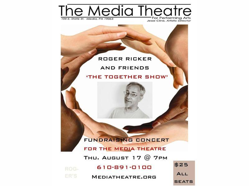 The Media Theatre's Roger Ricker & Friends