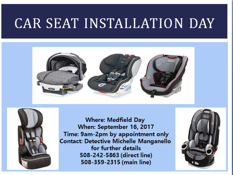 Car Seat Installation Day at Medfield Day Sept 16th! | Medfield, MA ...
