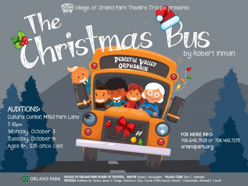 Village Of Orland Park Theatre Troupe Holds Auditions For The Christmas Bus Holiday Show